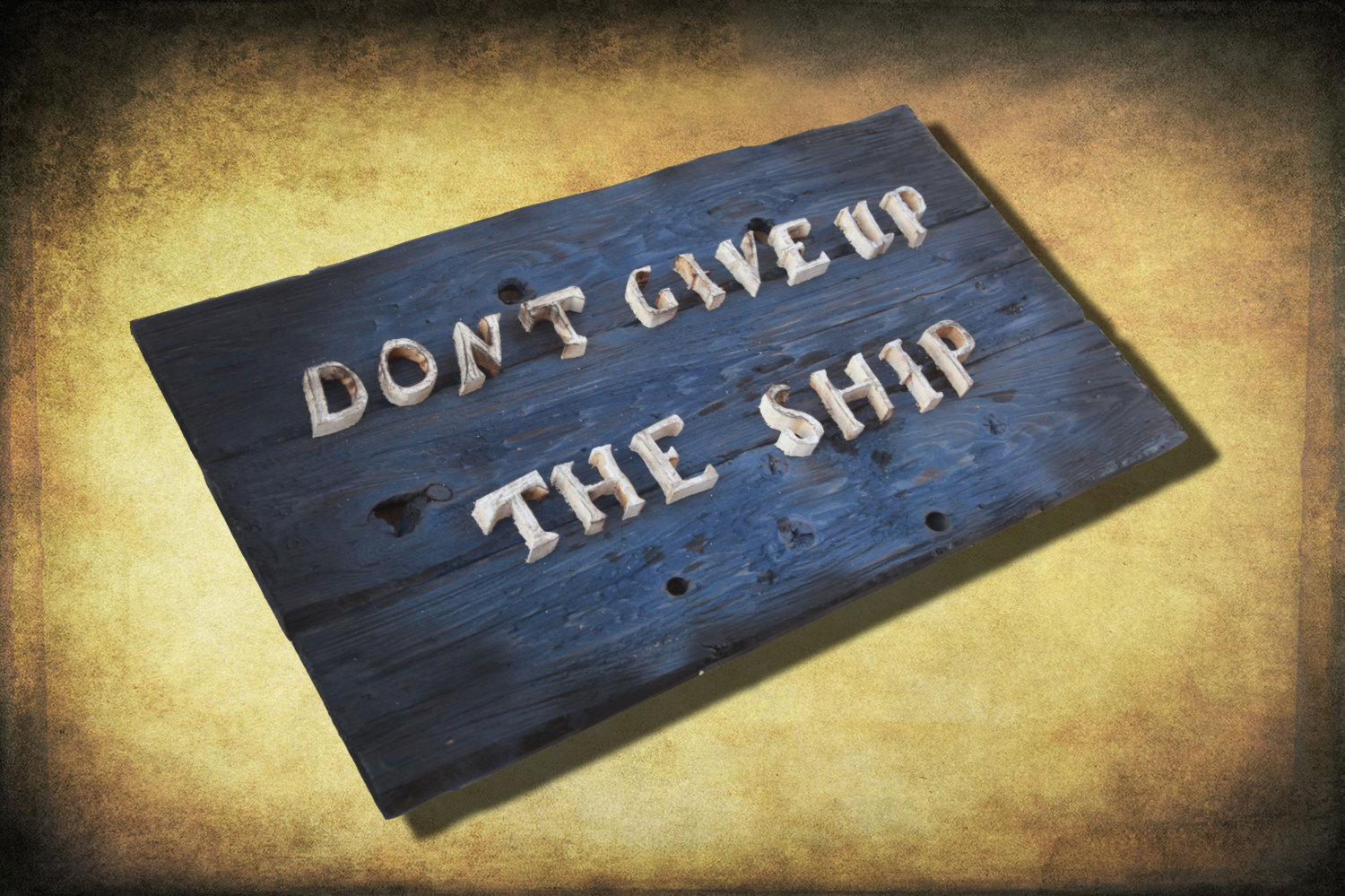 Don T Give Up The Ship Original Version Distressed Wood